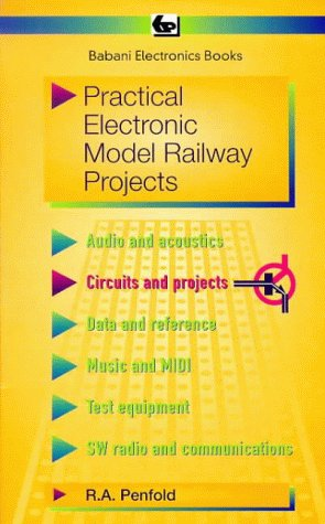 Practical Electronic Model Railway Projects (BP) (0859343847) by R. A. Penfold