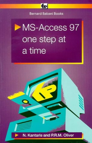 9780859344302: MS Access 97: One Step at a Time (BP)