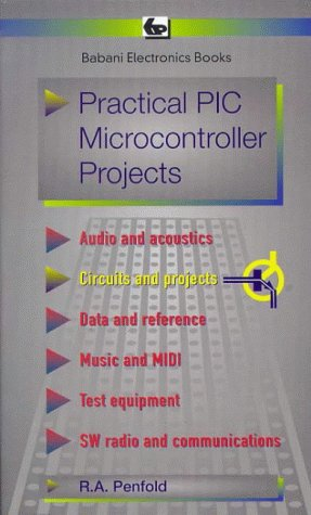9780859344449: Practical PIC Microcontroller Projects (BP)