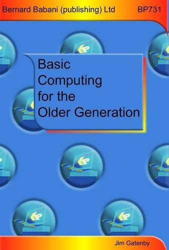 Basic Computing for the Older Generation: Gatenby, James