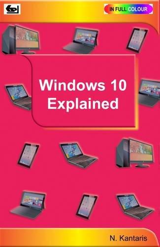 Windows 10 Explained: Noel Kantaris