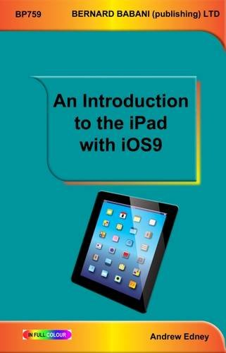 An Introduction to the iPad with iOS9: Edney, Andrew