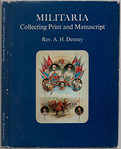 Militaria Collecting Print and Manuscript