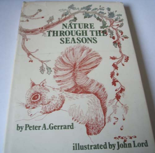 Nature Through the Seasons: Peter Gerrard