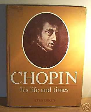 CHOPIN HIS LIFE AND TIMES