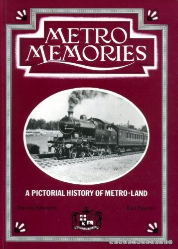 Metro Memoirs A Pictorial History of Metro-land