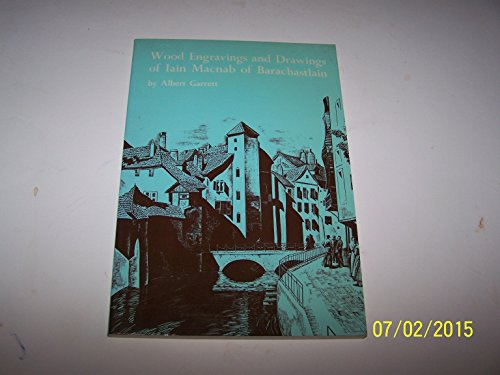 9780859360692: Wood Engravings and Drawings of Iain Macnab of Barachastlain