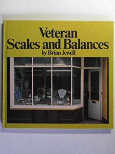 Veteran Scales and Balances (Midas collectors' library): Jewell, Brian