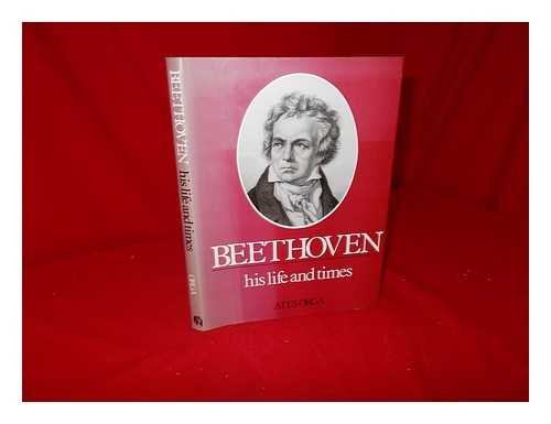 9780859360821: Beethoven: His Life and Times (Composer's Life & Times)