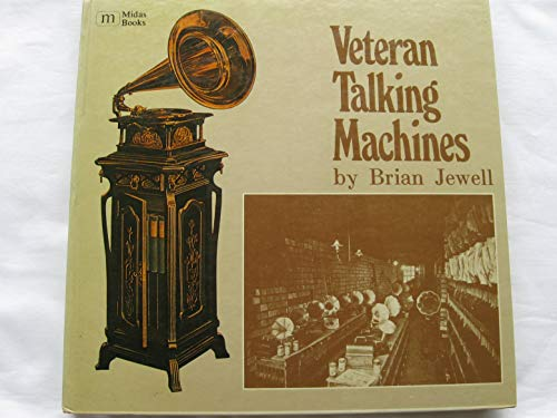 9780859360852: Veteran Talking Machines