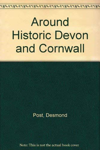 9780859361057: Around Historic Devon and Cornwall