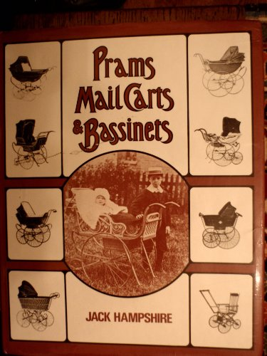 9780859361217: Prams, Mail Carts and Bassinets: A Definitive History of the Child's Carriage