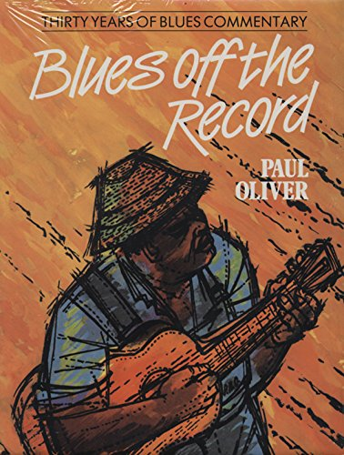 9780859361538: Blues Off the Record: 30 Years of Blues Commentary