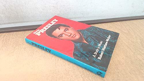 9780859361620: Elvis Presley a Study in Music