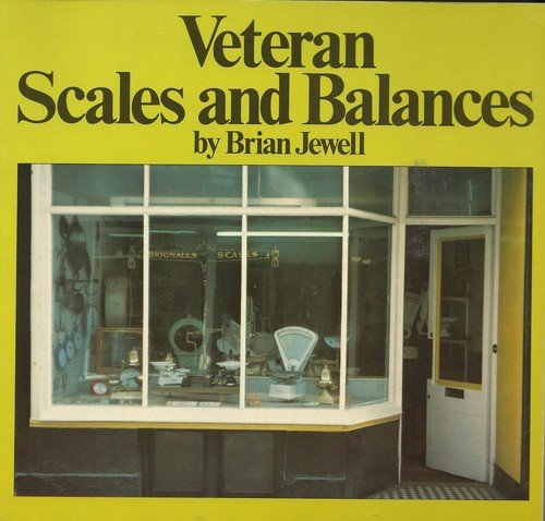 9780859361675: Veteran Scales and Balances (Midas collectors' library)