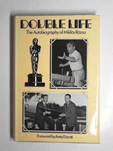 9780859362092: Double Life: The Autobiography of Miklos Rozsa, Composer in the Golden Years of Hollywood