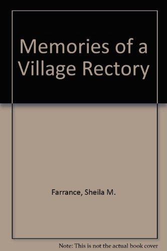 Memories of a Village Rectory: Farrance, Sheula M. And Bennett, Jacqueline A.