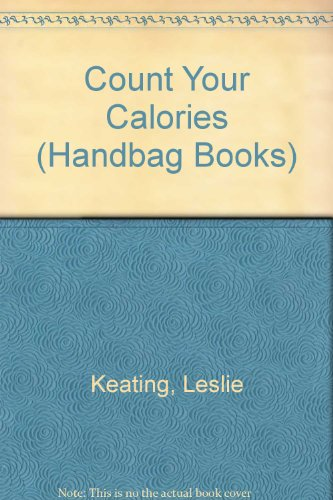 9780859372565: Count Your Calories (Handbag Books)