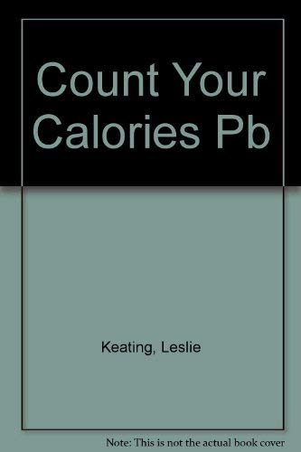 9780859373296: Count Your Calories