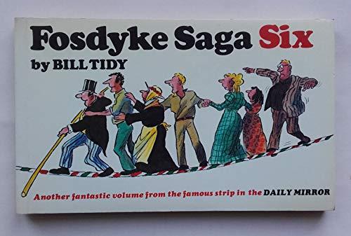 Fosdyke Saga Six: Tidy, Bill