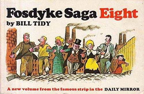 Fosdyke Saga Eight: Tidy, Bill