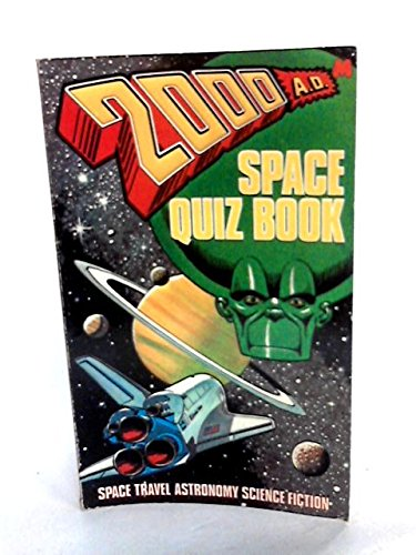 2000 A.D. SPACE QUIZ BOOK