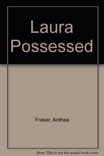 9780859400411: Laura Possessed