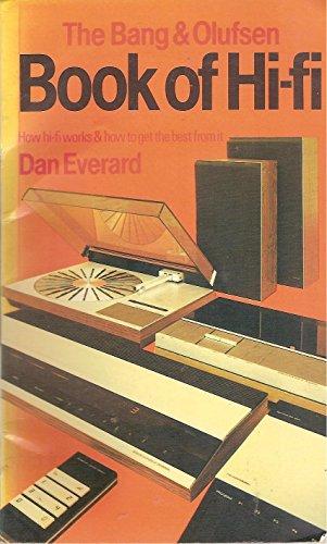 9780859410656: Bang and Olufsen Book of Hi-fi
