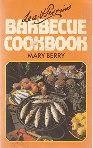 Lea and Perrins Barbecue Cook Book: Mary Berry