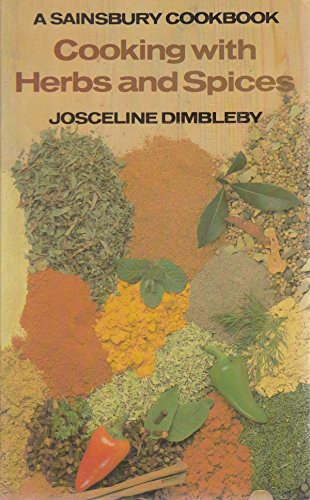 Cooking with herbs and spices: JOSCELINE DIMBLEBY