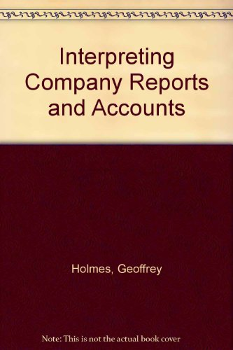 9780859411738: Interpreting Company Reports and Accounts