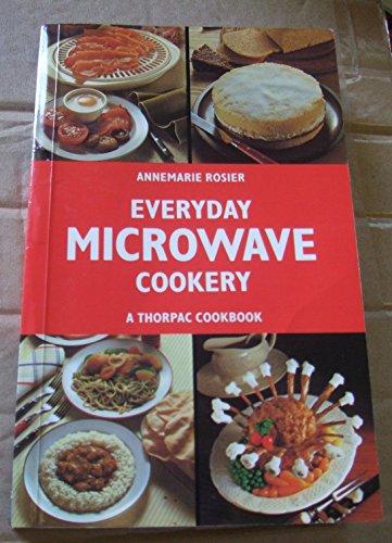 Everyday Microwave Cookery: Rosier, Annemarie