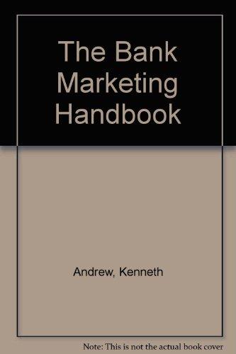 9780859413343: The Bank Marketing Handbook