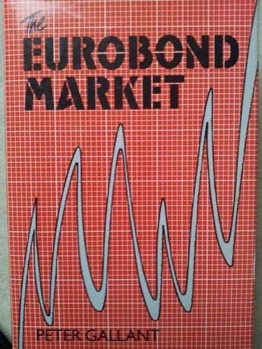 9780859413374: Eurobond Market