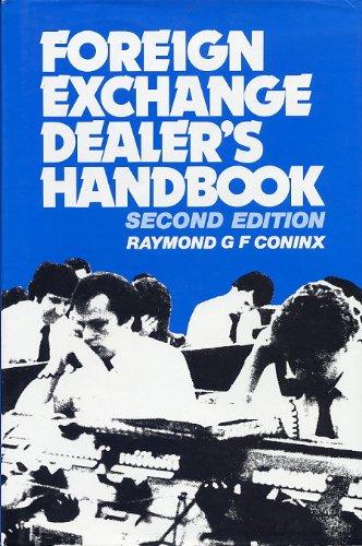Foreign Exchange Dealer's Handbook: Raymond G.F. Coninx