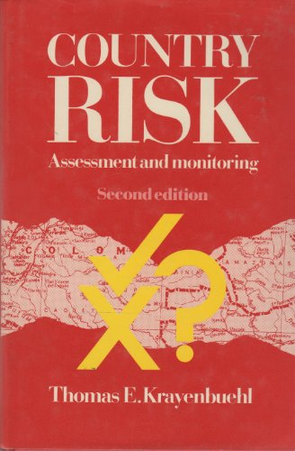 Country Risk: Assessment and Monitoring: Thomas E. Krayenbuehl