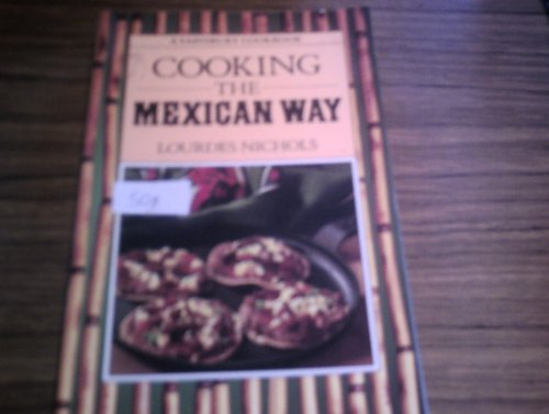 9780859414906: Cooking The Mexican Way