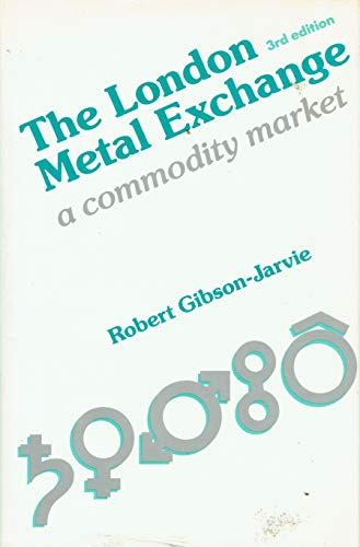 9780859415521: London Metal Exchange: A Commodity Market