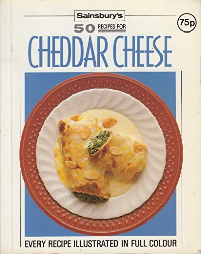 9780859416344: Cheddar Cheese (Sainsbury's 50 Recipes for)