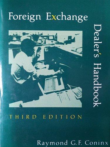 Foreign Exchange Dealer's Handbook: Coninx, Raymond G.F.