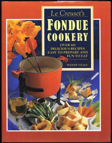 9780859417419: Le Creuset Fondue Cook Book