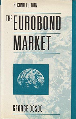 9780859417792: The Eurobond Market
