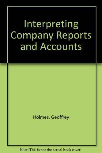 9780859418928: Interpreting Company Reports and Accounts