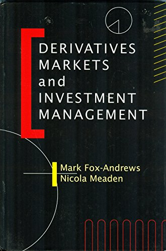 Derivatives Markets and Investment Management