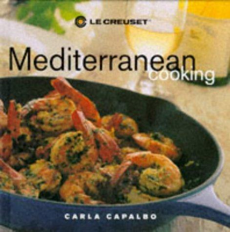 9780859419482: Le Creuset's Mediterranean Cooking