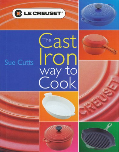 9780859419956: The Cast Iron Way to Cook by Sue Cutts (2001-01-01)
