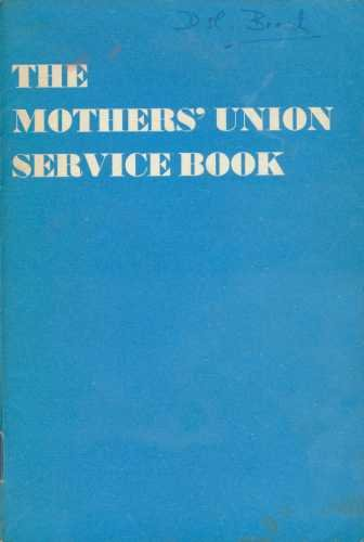 9780859430210: The Mothers' Union Service Book