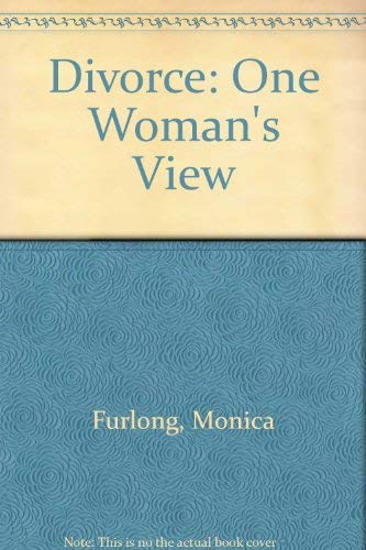 Divorce: One Woman's View (0859430375) by MONICA FURLONG
