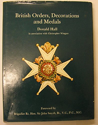 British Orders, Decorations and Medals (SIGNED): Hall, Donald