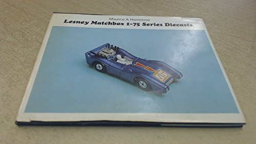 9780859450003: Lesney Matchbox: 1-75 Series Diecasts